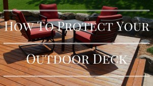 how-to-protect-your-outdoor-deck