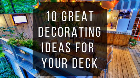 10 Great Decorating Ideas for Your Deck | Ready Seal